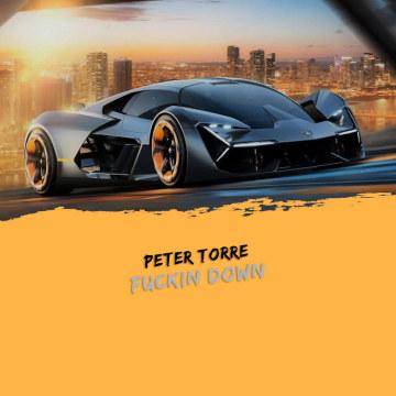 PETER TORRE - Fuckin Down (Radio Edit) Artwork