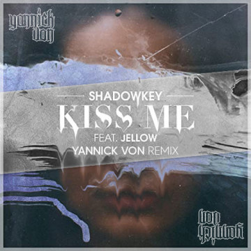 Shadowkey - Shadowkey feat. Jellow - Kiss Me (Yannick Von Remix) Artwork