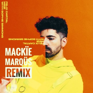 Felix Cartal - Mine (MACKÏE MARQÜIS Remix) Artwork