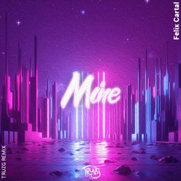 Felix Cartal - Mine (TRUZG Remix) Artwork