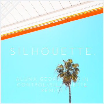 AlunaGeorge - I'm In Control (Silhouette Remix) Artwork