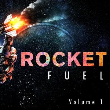 Lil' Rocketman - Rocket Fuel Vol 1 Artwork