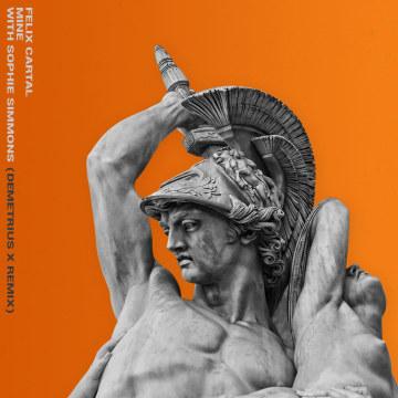 Felix Cartal - Mine (Demetrius X Remix) Artwork