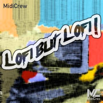 MidiCrew - LoFi But LoFi (MidiCrew Original) Artwork