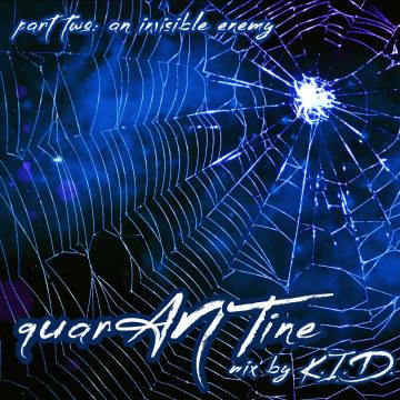 K.I.D. - quarANTine - part 2 - an invisible enemy -2020 Artwork