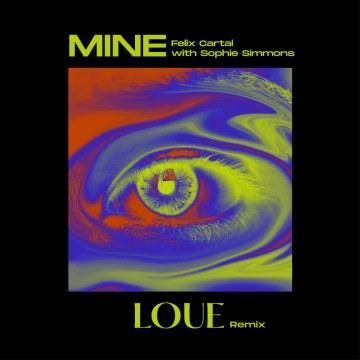 Felix Cartal - Mine (LOUE Remix) Artwork