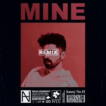 Felix Cartal - Mine (Jonny No H Remix) Artwork