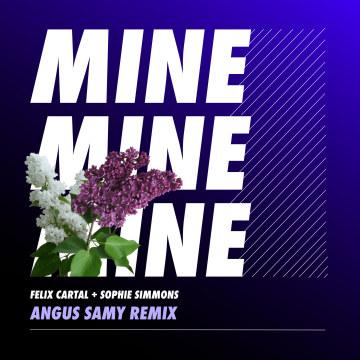 Felix Cartal - Mine (Angus Samy Remix) Artwork
