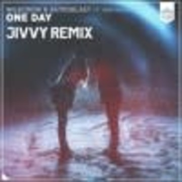 Jivvy - Wildcrow & Astroblast - One Day (Ft Sam Knight) (Jivvy Remix) Artwork