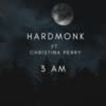Hardmonk - 3 AM (ft.  Christina Perry) Artwork
