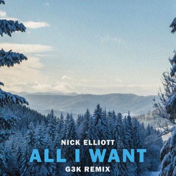 Nick Elliott - All I Want (G-3K Remix) Artwork