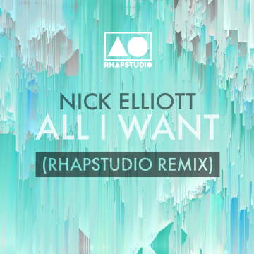 Nick Elliott - All I Want (Rhapstudio Remix) Artwork