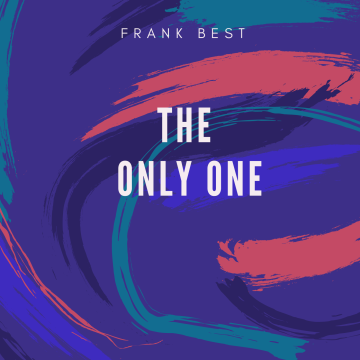 Frank Best - The Only One Artwork