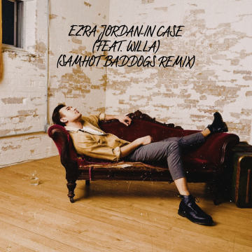 Ezra Jordan - In Case (feat. Willa) (Thomas Baddogs Remix) Artwork