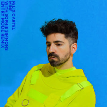 Felix Cartal - Mine (Entry Mode Remix) Artwork