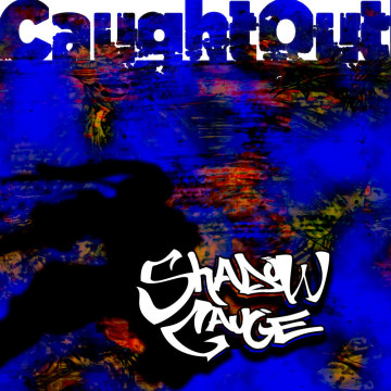 ShadowGauge - Caught Out Artwork