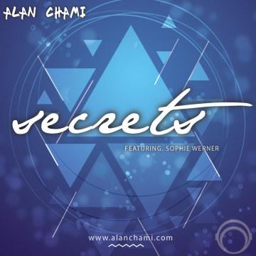 Alan Chami - Alan Chami Secrets Feat. Sophie Werner (Deluxe edit) Artwork