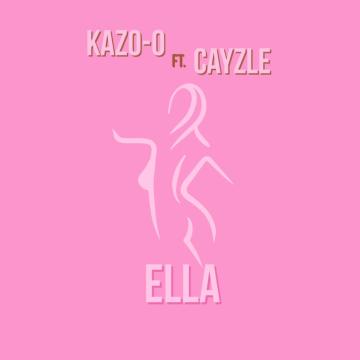 Kazo-Cero - Ella ft. Cayzle Artwork