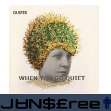 Guster - When You Go Quiet (jan$free Remix) Artwork