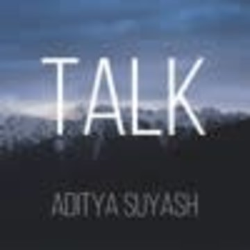 Aditya Suyash - Talk Artwork