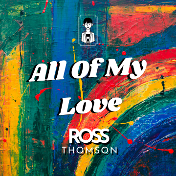Ross Thomson - All Of My Love Artwork