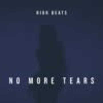 High Beats - No More Tears Artwork
