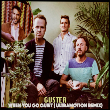 Guster - When You Go Quiet (UltraMotion Remix) Artwork