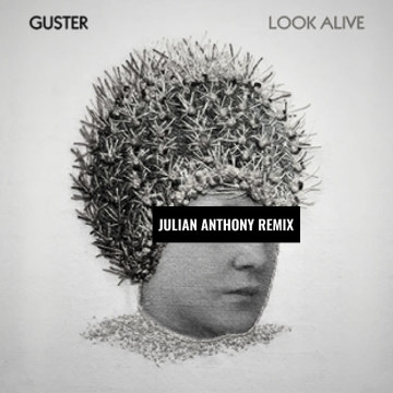 Guster - When You Go Quiet (Julian Anthony Remix) Artwork
