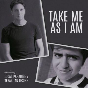 Lucas Paradise - Take me as I am (Feat. Sebastian Desire) Artwork