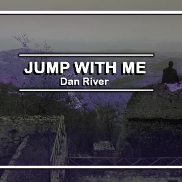 Dan River - Jump With Me Artwork