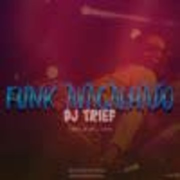 Dj Trief 🇵🇹 - Funk Avacalhado Artwork