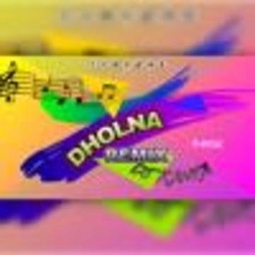 Dj Kanta Official - Dholna (DTPH) - Remix Dj Kanta Artwork