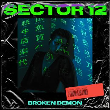 Broken Demon - SECTOR 12 Artwork