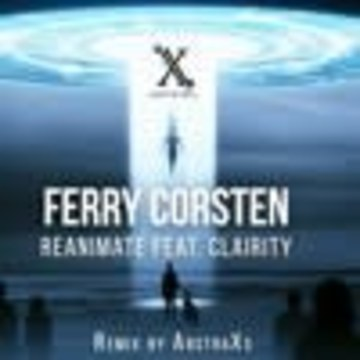 ABSTRAXS - Ferry Corsten ft. Clarity - Reanimate (ABSTRAXS Remix) Artwork