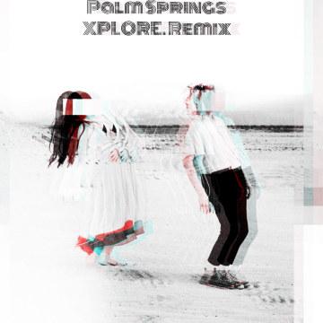 Luna Shadows - Palm Springs (feat. In.Drip.) (XPLORE. Remix) Artwork
