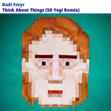 Dadi Freyr - Think About Things (5D Yogi Remix) Artwork