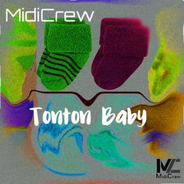 MidiCrew - Tonton Baby (MidiCrew Original) Artwork