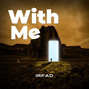 Irfad - With Me Artwork