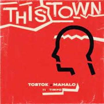 Tobtok - This Town w/ Mahalo ft. Timpo (Brooklyn Remix) Artwork