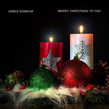 James Somnym - Merry Christmas To You [2020] Artwork