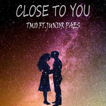 Tejas - Close To You - TM10 ft.  junior Paes Artwork