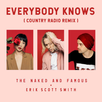 The Naked And Famous - Everybody Knows (Erik Scott Smith Remix) Artwork
