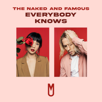 The Naked And Famous - Everybody Knows (Marzi & Dalma Remix) Artwork