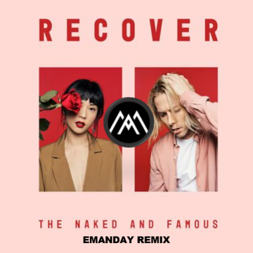 The Naked And Famous - Everybody Knows (EMANDAY Remix) Artwork