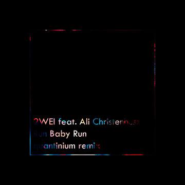2WEI - Run Baby Run (feat. ALI CHRISTENHUSZ) (Quantinium Remix) Artwork
