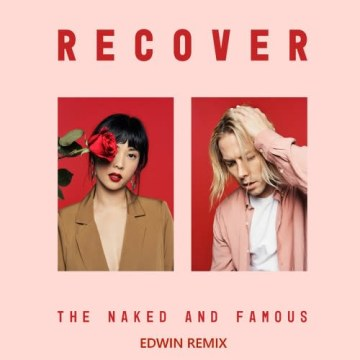 The Naked And Famous - Everybody Knows (Edwin Remix) Artwork