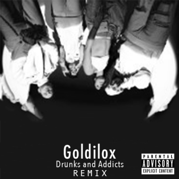 WHATEVER WE ARE - DRUNKS & ADDICTS (Goldilox Remix) Artwork