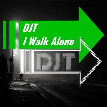 DJT - I Walk Alone Artwork