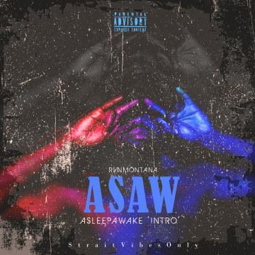RvnMontana - ASAW- AsleepAwake Artwork