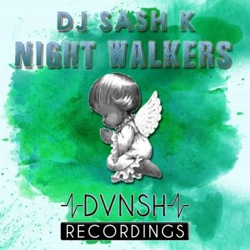 Dj Sash K - Dj Sash K - Night Walkers Artwork